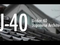 U-40 Japanese Architects
